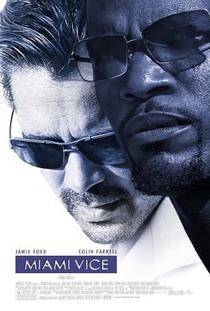 Miami Vice - Poster / Capa / Cartaz - Oficial 6
