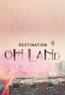 Destino Oh Land - Poster / Capa / Cartaz - Oficial 1