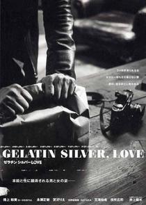 Gelatin Silver, Love - Poster / Capa / Cartaz - Oficial 3