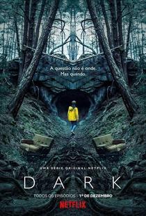 Dark (1ª Temporada) - Poster / Capa / Cartaz - Oficial 1