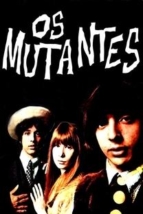 Os Mutantes - Poster / Capa / Cartaz - Oficial 1