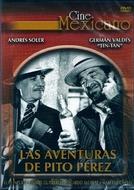 Las aventuras de Pito Pérez (Las aventuras de Pito Pérez)