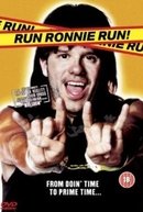 Metido em Encrenca (Run Ronnie Run)