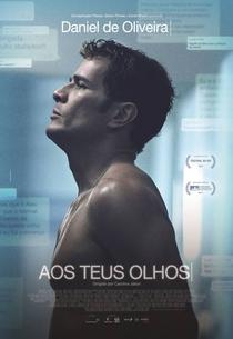 Aos Teus Olhos - Poster / Capa / Cartaz - Oficial 1