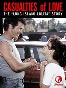 Feridas de Amor  (Casualties of Love: The Long Island Lolita Story)