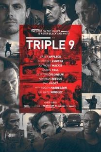 Triple 9: Polícia em Poder da Máfia - Poster / Capa / Cartaz - Oficial 3