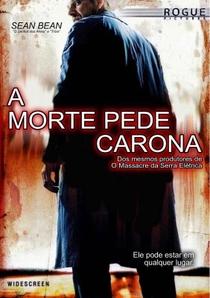 A Morte Pede Carona - Poster / Capa / Cartaz - Oficial 3