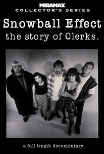 Snowball Effect: The Story of Clerks - Poster / Capa / Cartaz - Oficial 2