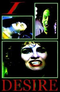 Eu o Desejo - Uma História de Vampirismo - Poster / Capa / Cartaz - Oficial 1