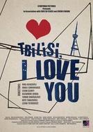 Tbilisi, Eu Te Amo (Tbilisi, I Love You)