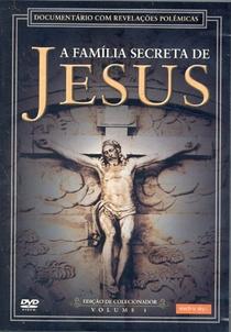 A Família Secreta de Jesus 1 - Poster / Capa / Cartaz - Oficial 1