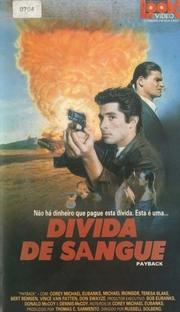 Dívida de Sangue - Poster / Capa / Cartaz - Oficial 1