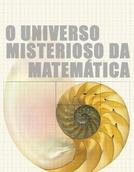 O Universo Misterioso Da Matemática (The Great Math Mystery)