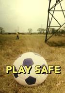 Play Safe (Play Safe)