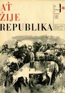 Viva a República  (At' zije Republika) (At' zije Republika      )