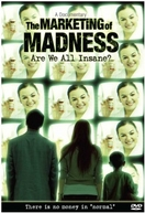 O marketing da loucura - Somos todos insanos? (Marketing of madness: are we all insane?)