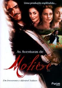 As Aventuras de Molière, Um Irreverente e Adorável Sedutor - Poster / Capa / Cartaz - Oficial 2
