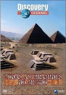 Todas as Pirâmides do Mundo (The Ultimate Guide: Pyramids)