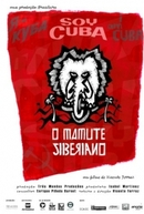 Soy Cuba - O Mamute Siberiano (Soy Cuba - O Mamute Siberiano)