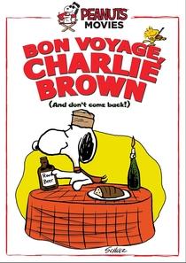 Boa Viagem, Charlie Brown - Poster / Capa / Cartaz - Oficial 1