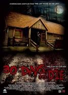 30 Days to Die  (30 Days to Die )