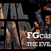 FGCast #15 - Evil Dead 1 e 2 [Podcast]