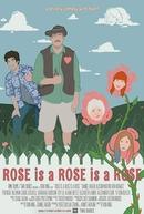 Rose is a Rose is a Rose (Rose is a Rose is a Rose)