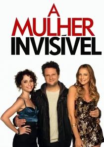 A Mulher Invisível: A Série (1ª Temporada) - Poster / Capa / Cartaz - Oficial 1