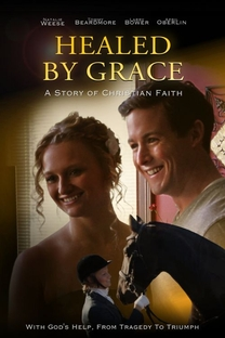 Healed By Grace - Poster / Capa / Cartaz - Oficial 2