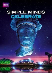 Simple Minds - Celebrate - Poster / Capa / Cartaz - Oficial 1