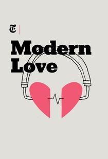 Modern Love (1ª Temporada) - Poster / Capa / Cartaz - Oficial 1