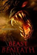 Beast Beneath (Beast Beneath)