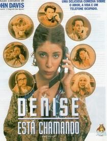 Denise Está Chamando - Poster / Capa / Cartaz - Oficial 2