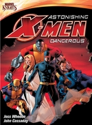 Astonishing X-Men: Dangerous (Astonishing X-Men: Dangerous)