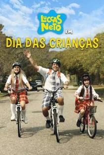 Luccas Neto - Dia das Crianças - Poster / Capa / Cartaz - Oficial 1