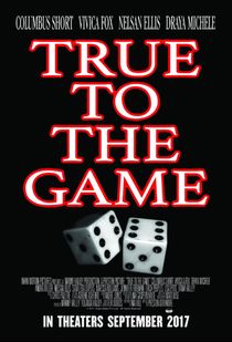 True to the Game - Poster / Capa / Cartaz - Oficial 1