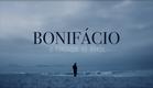 Bonifácio - O Fundador do Brasil (Promo)