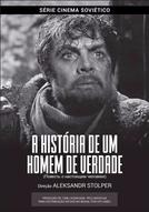 A História de um Homem de Verdade (Povest o Nastoyashchem Cheloveke)