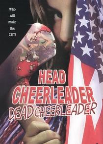 Head Cheerleader Dead Cheerleader - Poster / Capa / Cartaz - Oficial 1