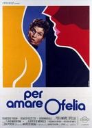 To Love Ophelia (Per amare Ofelia)