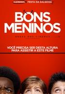 Bons Meninos (Good Boys)