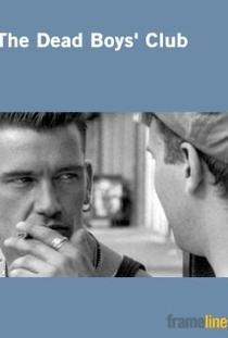 The Dead Boys' Club - Poster / Capa / Cartaz - Oficial 1