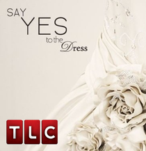 Say Yes to the Dress (1ª Temporada) - Poster / Capa / Cartaz - Oficial 1