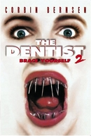 O Dentista 2 (The Dentist 2)