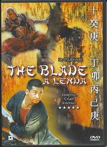The Blade - A Lenda - Poster / Capa / Cartaz - Oficial 1