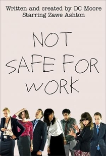 Not Safe for Work UK - Poster / Capa / Cartaz - Oficial 1