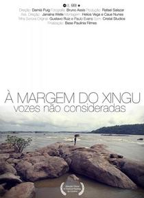À Margem do Xingu - Vozes Não Consideradas - Poster / Capa / Cartaz - Oficial 1