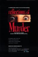 Reflections of Murder (Reflections of Murder)