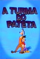 A Turma do Pateta (Goof Troop)