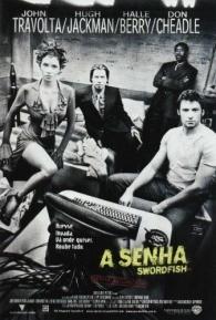 A Senha: Swordfish - Poster / Capa / Cartaz - Oficial 3